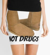 Uggs Not Drugs Mini Skirt