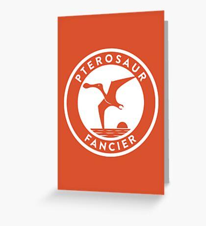 Pterosaur Fancier Print Greeting Card