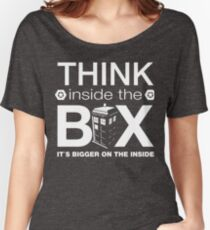 Think Inside The Box, Witty Dr Who Quote Women's Relaxed Fit T-Shirt