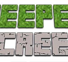 Creepers be creepin' Sticker