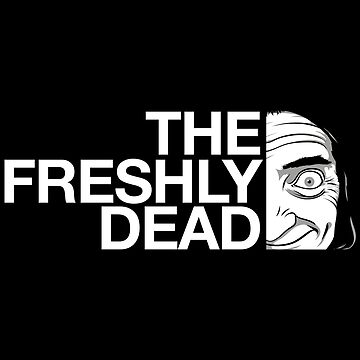 The Freshly Dead by ChemaBola8
