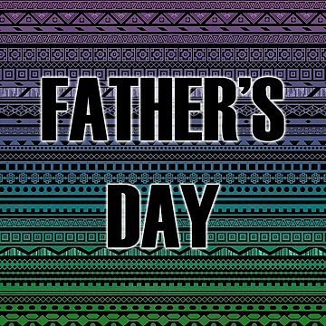 Happy Father's Day by 43creativeart
