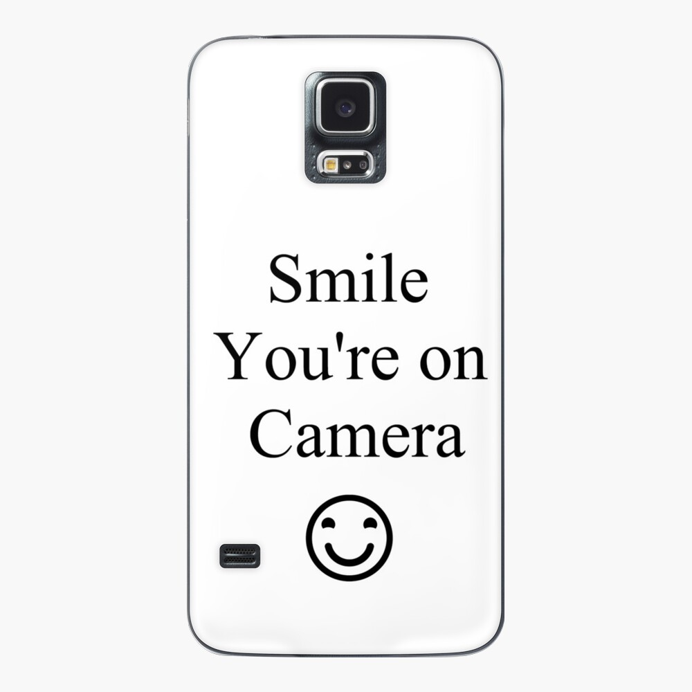 Smile You're on Camera Sign Case & Skin for Samsung Galaxy