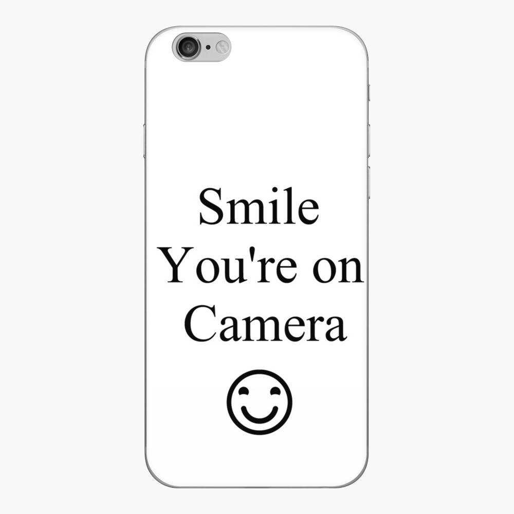 Smile You're on Camera Sign iPhone Skin