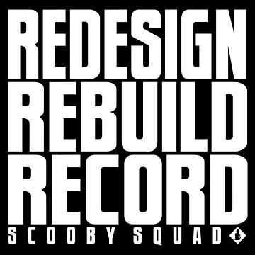 Scooby Squad - Redesign, Rebuild, Record T-Shirt by TMKTanner
