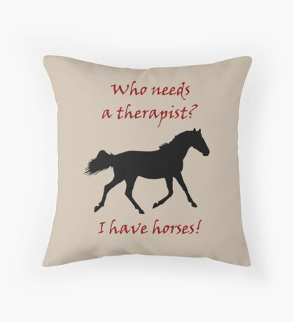 Therapy & Horse T-Shirt & Hoodies Throw Pillow