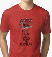 Keep Calm and Press the Button Tri-blend T-Shirt