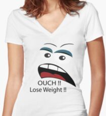 Ouch loose weight ! Women's Fitted V-Neck T-Shirt
