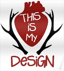 Hannibal - This Is My Design Poster