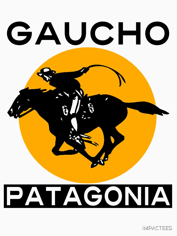 GAUCHO, PATAGONIA by IMPACTEES