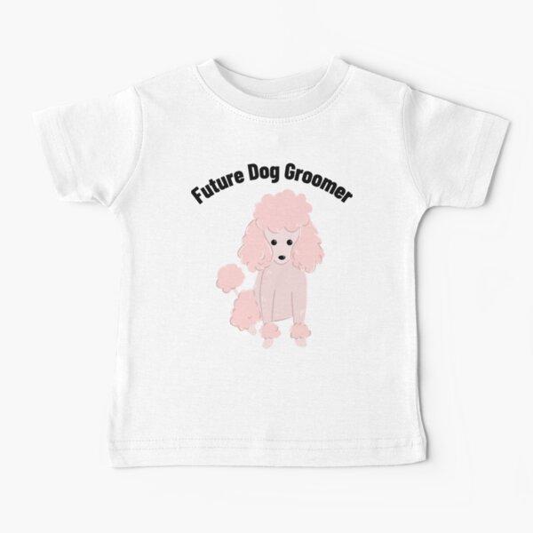 Future Dog Groomer Clothing Baby T-Shirt