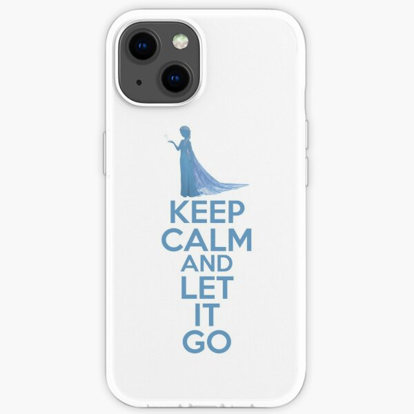 Keep Calm and Let It Go iPhone Soft Case