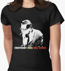 Bill Evans - Everybody Digs Bill Evans Womens Fitted T-Shirt