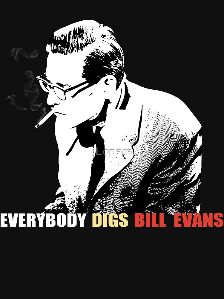Bill Evans - Everybody Digs Bill Evans | Unisex T-Shirt