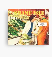Shame Isle Retro Spoof Humor Cooking up more than dinner Canvas Print
