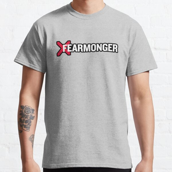 A Rational Fear Fearmonger merch Classic T-Shirt