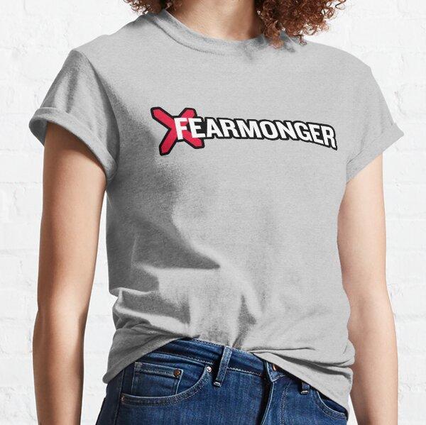 A Rational Fear Fearmonger merch Classic T-Shirt