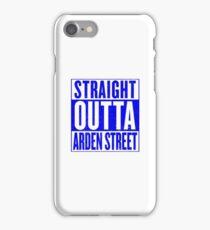 Straight Outta Arden Street iPhone Case/Skin