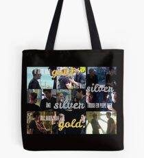 Silver is rarer than gold. Tote Bag