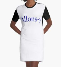 Allons-y Graphic T-Shirt Dress