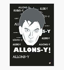 ALLONS-Y! Photographic Print