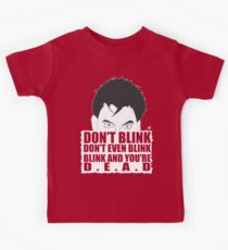 DON'T BLINK! Kids Tee