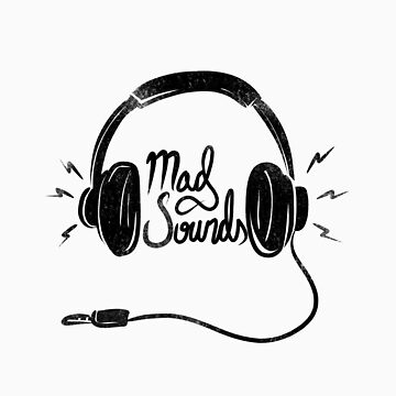 Mad Sounds by dr-ye11ow