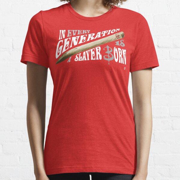 Vampire Slayer motto Essential T-Shirt