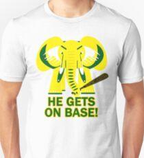 He Gets on Base! Elephant! Unisex T-Shirt
