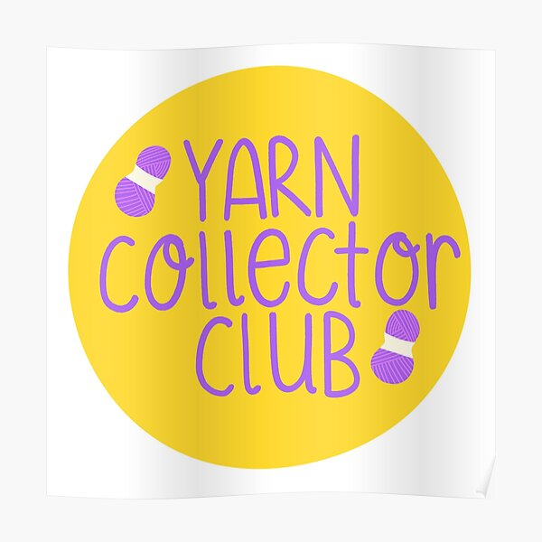Yarn collector club Poster