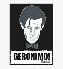 Doctor Who GERONIMO! Photographic Print