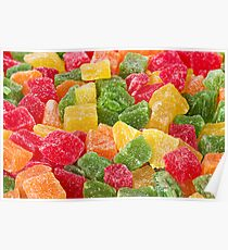 Sweet Candied Fruit closeup Poster