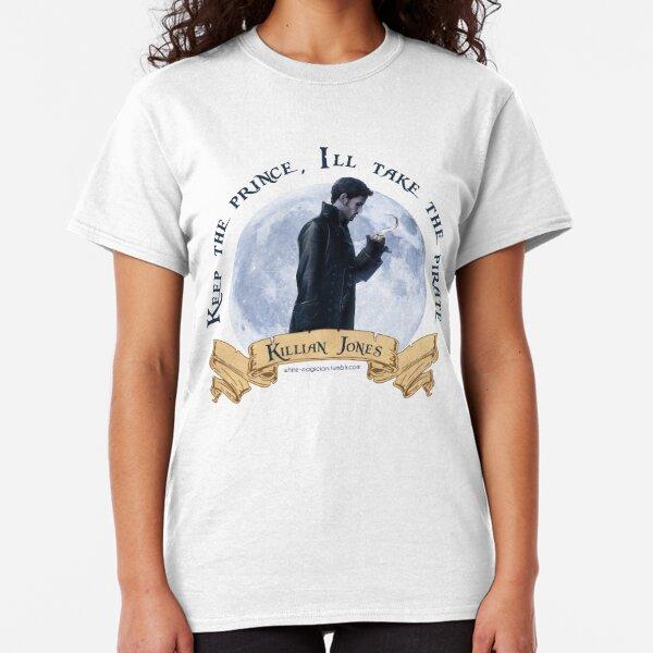 Keep the Prince, I'll take the Pirate - Killian Jones Classic T-Shirt