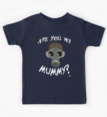 Are you my mummy? Kids Tee