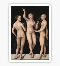 Lucas Cranach The Elder - The Three Graces 1535. Woman portrait: the three graces,  nude, grace, nudity, femine, feminine,  sensual,  beautiful, erotica, sexy lady, temptation Sticker