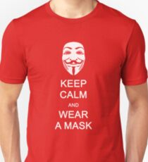 KEEP CALM AND WEAR A MASK Unisex T-Shirt