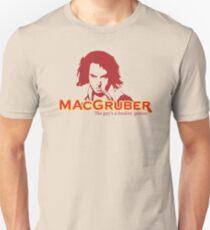 MacGruber Unisex T-Shirt