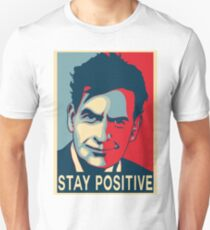 Charlie Sheen stay positive T-Shirt