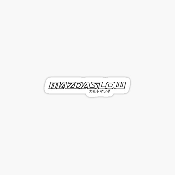 MazdaSpeed MazdaSlow JDM MAZDA  Glossy Sticker