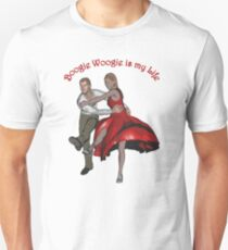 Boogie Woogie is my life Unisex T-Shirt