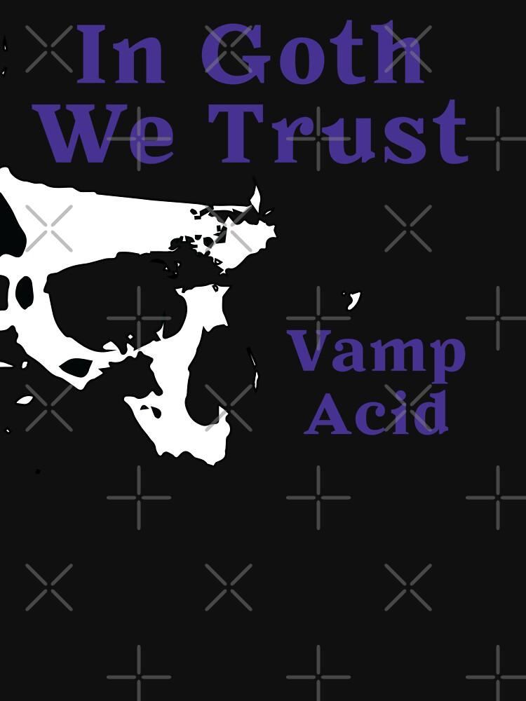 Dark Techno, In Goth We Trust @VampAcid by VampAcid