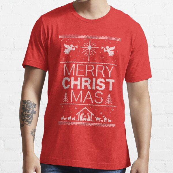 Ugly Christmas Sweater - Red - Merry CHRISTmas - Religious Christian - Jesus Essential T-Shirt