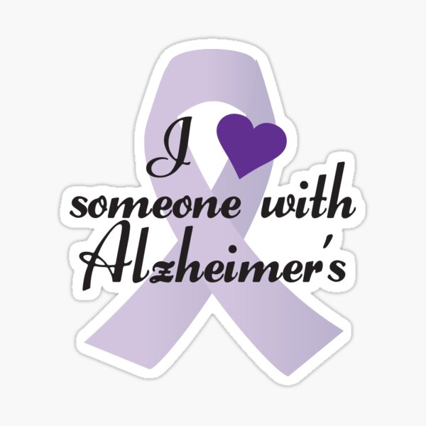 I Love Someone With Alzheimer's Sticker