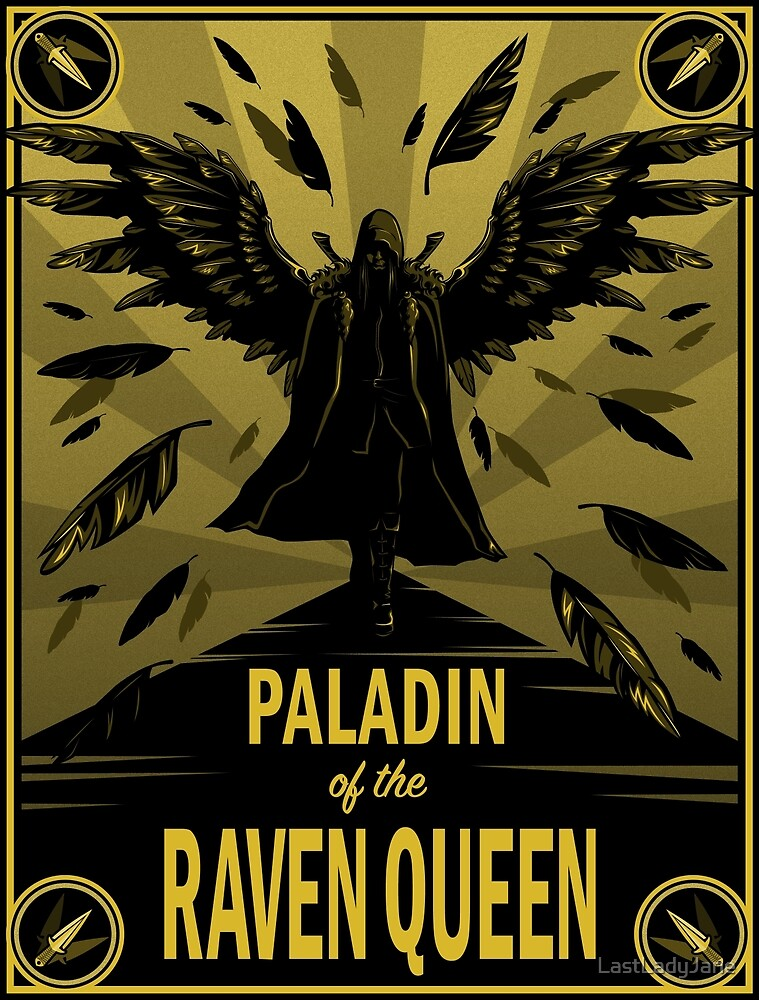 Quot Paladin Of The Raven Queen Quot By Lastladyjane Redbubble