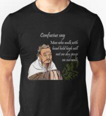 Confucius say T-Shirt