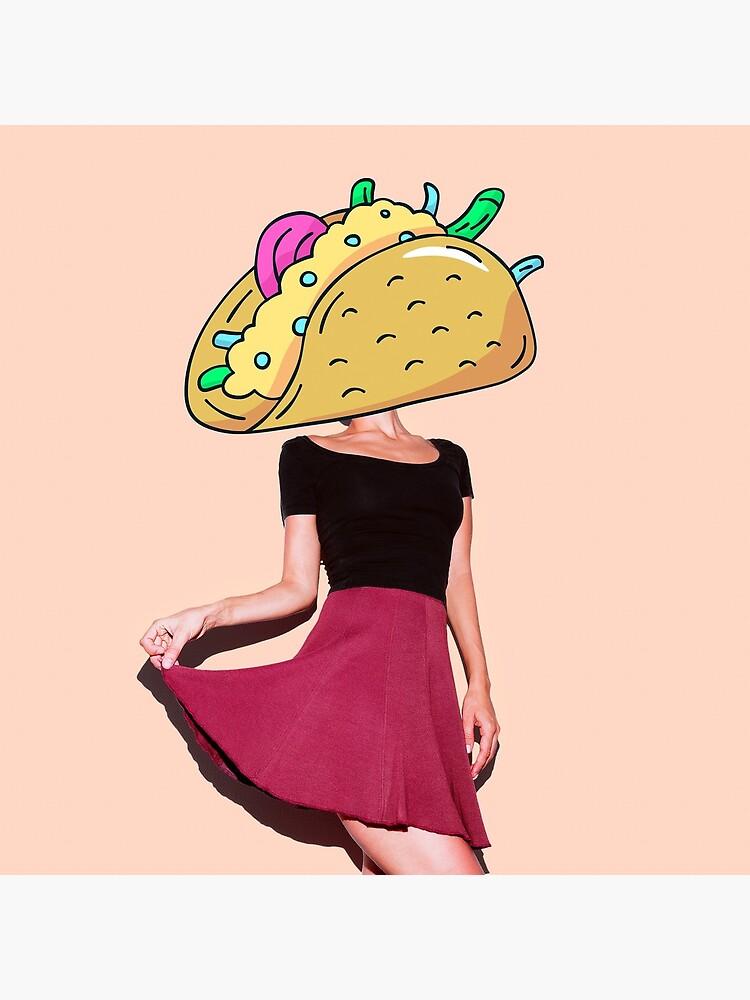 Taco Girl by TapestryGirls