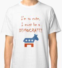 So Cute Democrate Classic T-Shirt