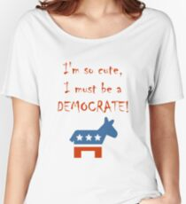 So Cute Democrate Women's Relaxed Fit T-Shirt