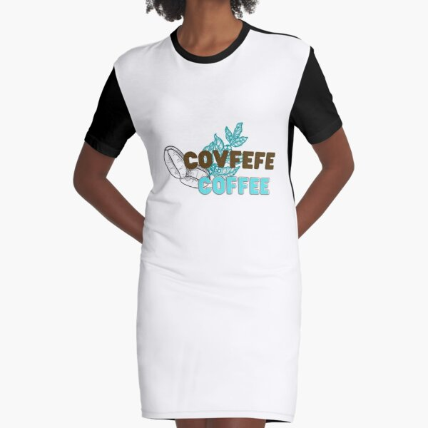 Covfefe Essential Graphic T-Shirt Dress