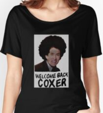 Welcome Back Cox Coxer Women's Relaxed Fit T-Shirt